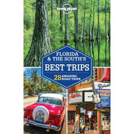 Lonely Planet Florida & the South's Best Trips -