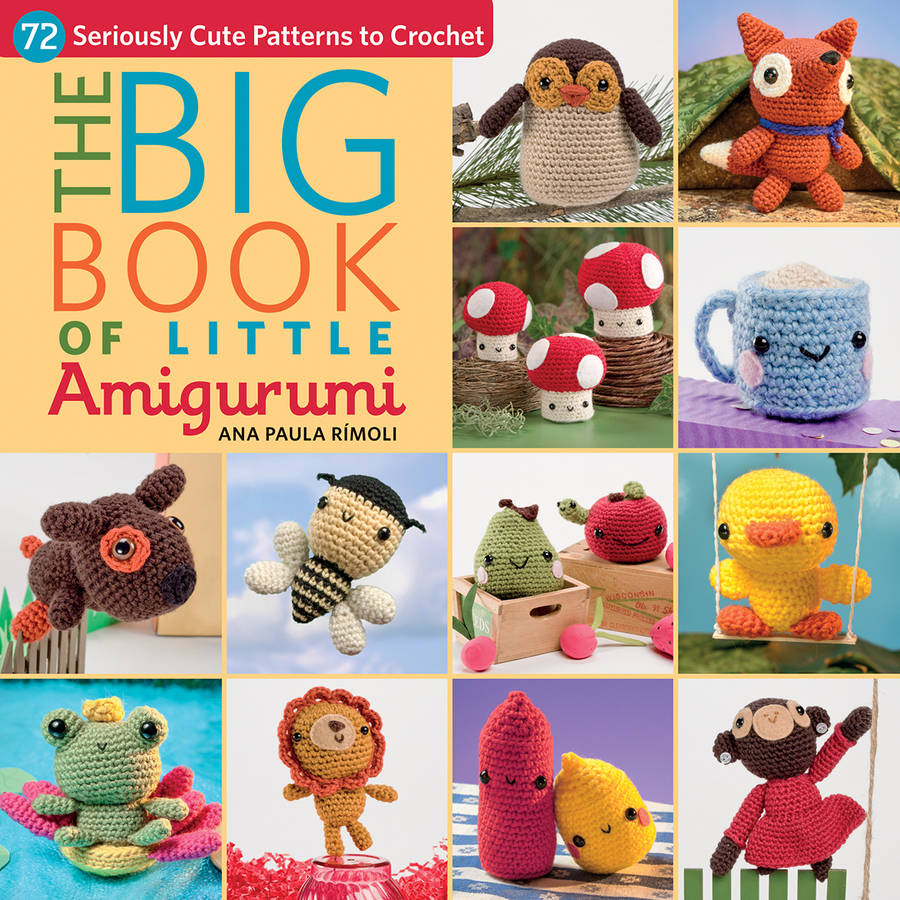 Martingale and Company The Big Book of Little Amigurumi