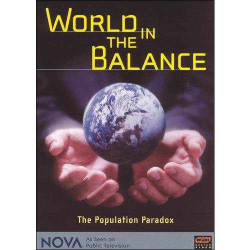 NOVA: World In The Balance - The Population Paradox (Widescreen)