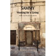 Sammy: Working for a Living - eBook