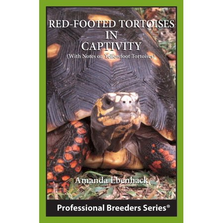 Red-footed Tortoises in Captivity - eBook