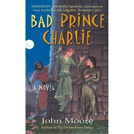 Bad Prince Charlie, Moore,