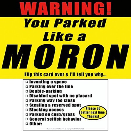 YOU PARKED LIKE A MORON 25 Note Pack by Witty Yeti. It's Time to Punish Parking Lot Idiots. Tick The Boxes on The Back to List Their Sins & Get - Homemade Gag Gifts
