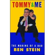 Tommy & Me : The Making of a Dad (Paperback)