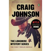 The Longmire Mystery Series Boxed Set Volumes 1-12 : The First Twelve Novels