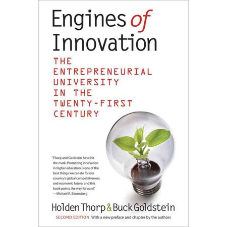 Engines Of Innovation  The Entrepreneurial University In The Twenty First Centuryion