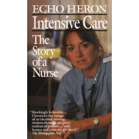Intensive Care: The Story of a