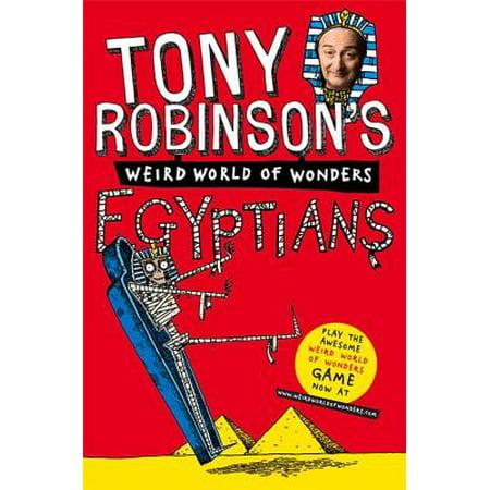 Egypt Wonder Natural - Tony Robinson's Weird World of Wonders! Egyptians (Paperback)