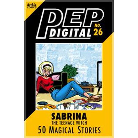 - Pep Digital Vol. 026: Sabrina the Teenage Witch: 50 Magical Stories - eBook