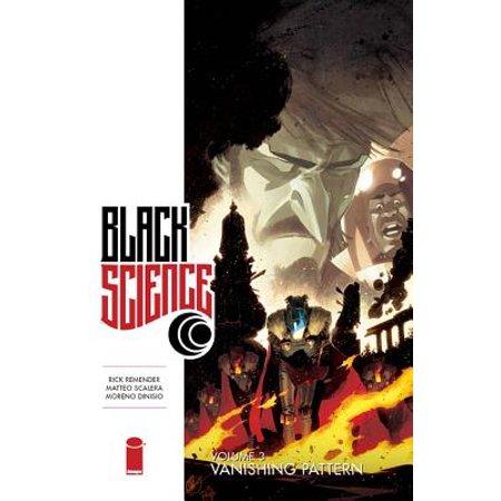 Volume 3 Rock It Science (Black Science, Volume 3 : Vanishing)