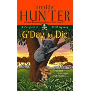G'Day to Die : A Passport to Peril Mystery