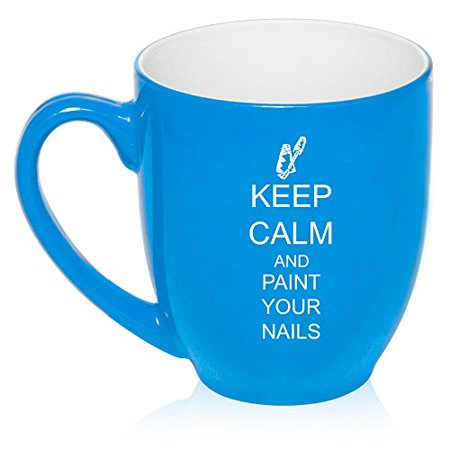 16 oz Large Bistro Mug Ceramic Coffee Tea Glass Cup Keep Calm and Paint Your Nails (Light Blue) - Painted Tea Cup