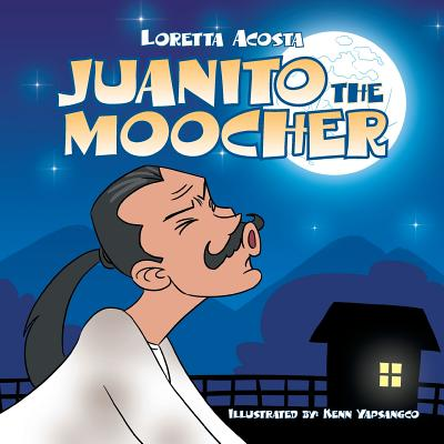 Juanito the Moocher