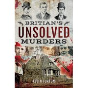 Britain's Unsolved Murders (Paperback)