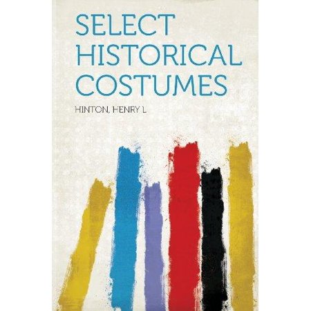 Select Historical Costumes - Halloween Costumes And History