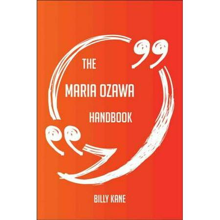 The Maria Ozawa Handbook - Everything You Need To Know About Maria Ozawa - (Best Of Maria Ozawa)