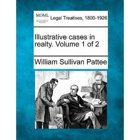 Illustrative Cases In Realty  Volume 1 Of 2