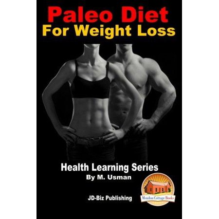 Paleo Diet For Weight Loss   Health Learning Series