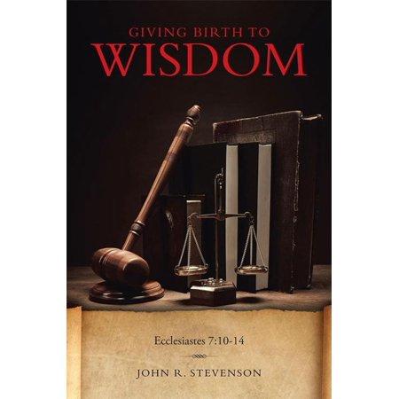 Giving Birth to Wisdom - eBook