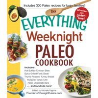 Everything (Cooking): The Everything Weeknight Paleo Cookbook (Paperback)
