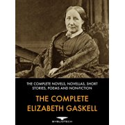 The Complete Elizabeth Gaskell - eBook