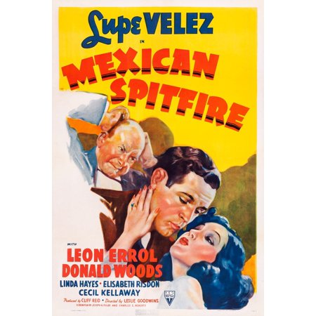 Mexican Spitfire Us Psoter Art Leon Errol Donald Woods Lupe Velez 1940 Movie Poster Masterprint (11 x 17)
