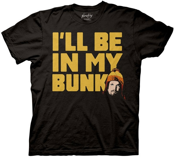 Men's Firefly I'll Be in My Bunk T-Shirt