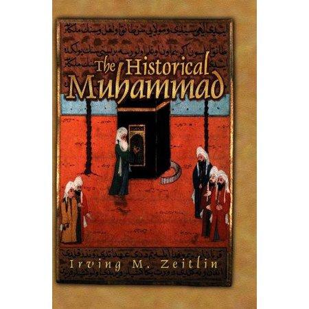 The Historical Muhammad (The Historical Muhammad)