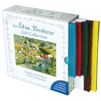 An Elsa Beskow Gift Collection : Children of the Forest and Other Beautiful Books