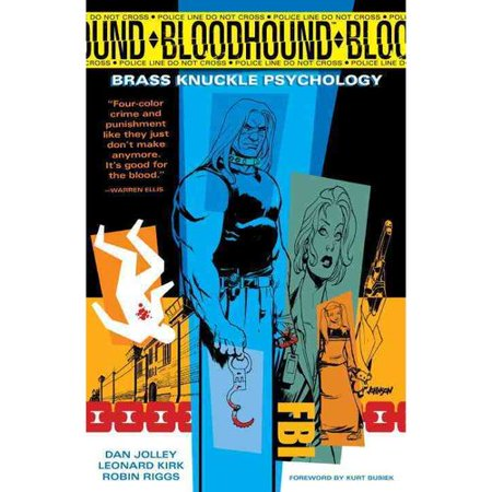 Bloodhound: Brass Knuckle Psychology