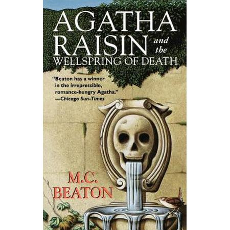 Agatha Raisin and the Wellspring of Death : An Agatha Raisin