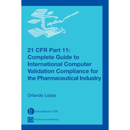21 CFR Part 11 - eBook (21 Cfr Part 11 Compliance Checklist Xls)