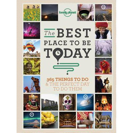 Lonely Planet: The Best Place to Be Today -