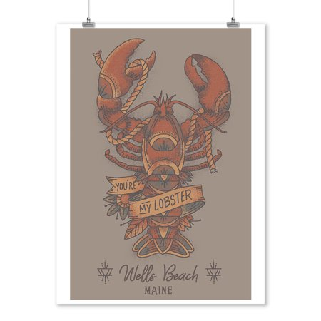 Wells Beach, Maine - You're my Lobster - Lobster Tattoo - Lantern Press Artwork (9x12 Art Print, Wall Decor Travel Poster)