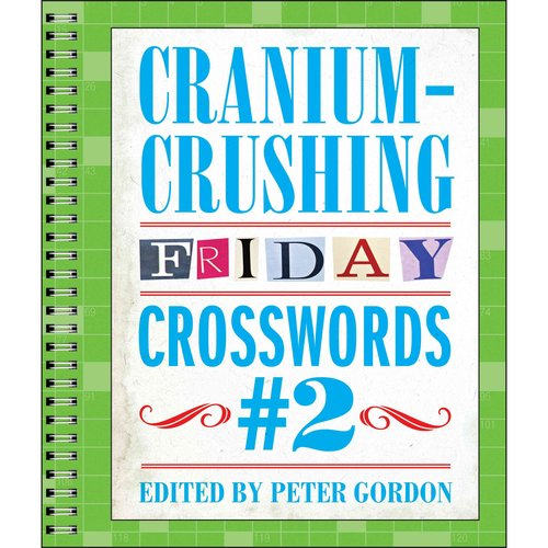 Cranium-Crushing Friday Crosswords 2