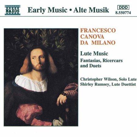 F. Da Milano - Francesco Canova Da Milano: Lute Music [CD]