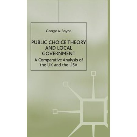 Public Choice Theory and Local Government : A Comparative Analysis of the UK and the USA (Wo Kaufen Sonnenbrille Uk)