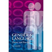 Gender and Language Theory and Practice - eBook