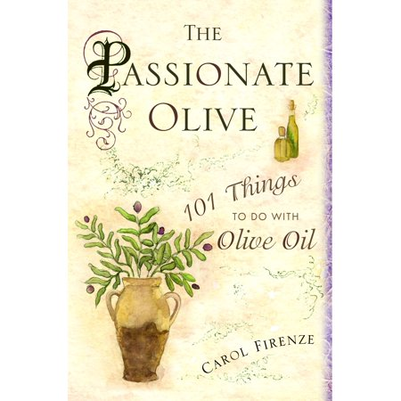 The Passionate Olive : 101 Things to Do with Olive Oil - Things To Do On Halloween With Friends