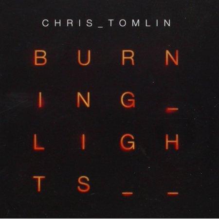 Burning Lights, 5099960707727 By Chris Tomlin