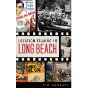 Location Filming in Long Beach (Hardcover)