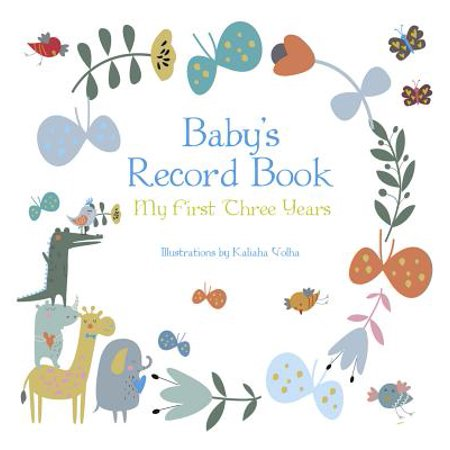 Baby's Record Book (Boy) : My First Three Years (Habit 3 Put First Things First Summary)