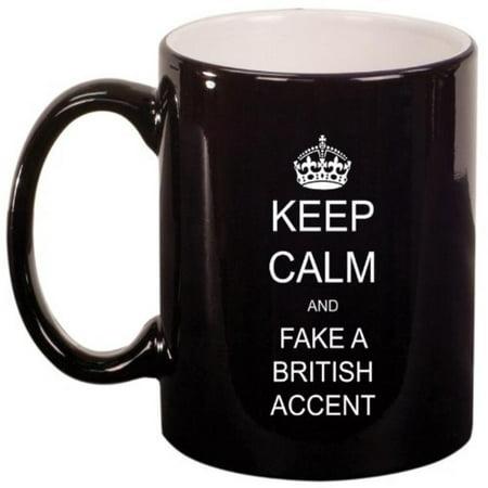 Black Ceramic Coffee Tea Mug Keep Calm and Fake a British Accent - Fake Crown