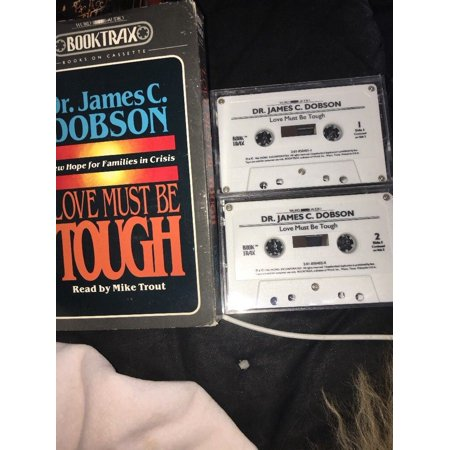 Dr James C Dobson Love Must Be Tough Audio Cassette border=