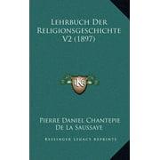 Lehrbuch Der Religionsgeschichte V2 (1897)