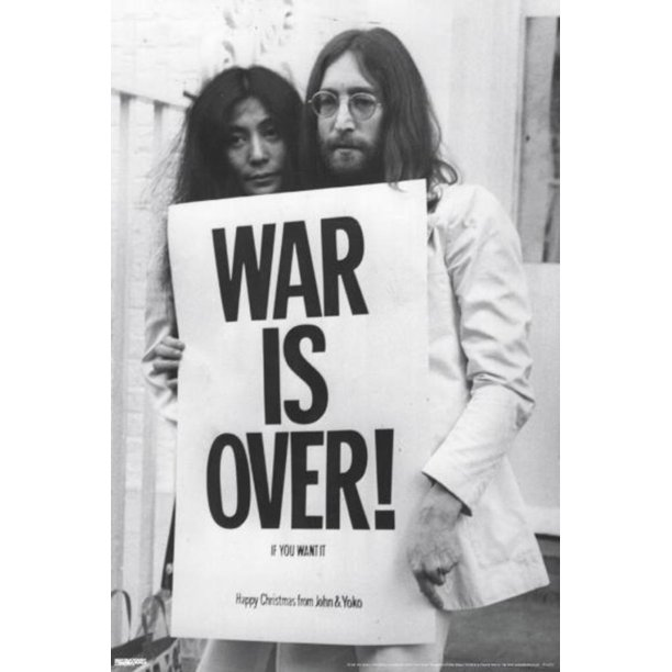 John Lennon Yoko Ono War Is Over If You Want It Beatles Vietnam Poster 24x36 Inch Walmart Com Walmart Com