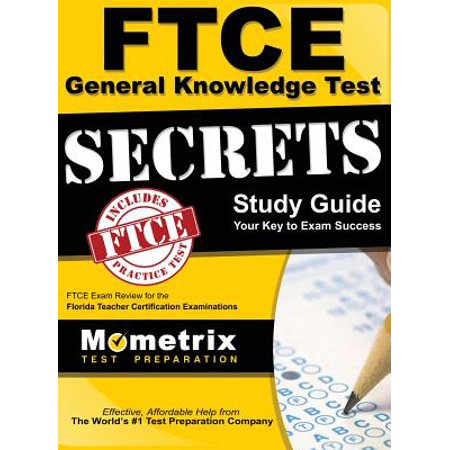 FTCE General Knowledge Test Secrets Study Guide : FTCE Exam Review for the Florida Teacher Certification (Life Of Pi Study Guide Teacher Copy)