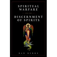 Spiritual Warfare and the Discernment of Spirits (Paperback)