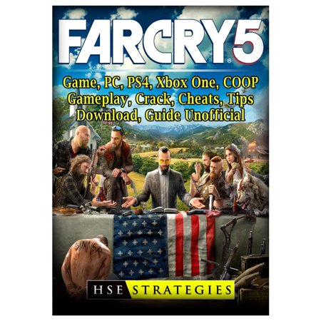 Far Cry 5 Game, PC, PS4, Xbox One, COOP, Gameplay, Crack, Cheats, Tips, Download, Guide Unofficial