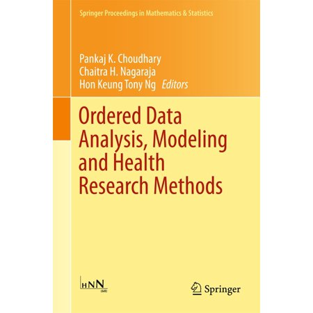 Ordered Data Analysis, Modeling and Health Research Methods -